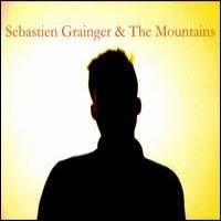 Purchase Sebastien Grainger - Sebastien Grainger And The Mountains