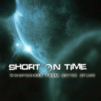 Purchase Short On Time - Whisperings From Outer Space