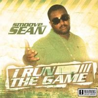 Purchase Smoove Sean - I Run The Game