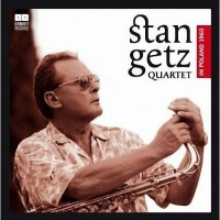 Purchase Stan Getz Quartet - In Poland 1960
