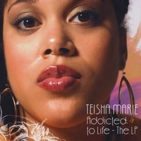 Purchase Teisha Marie - Addicted To Life