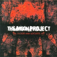Purchase The Arson Project - Blood And Locusts