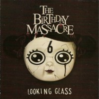 Purchase The Birthday Massacre - Looking Glass (EP)