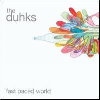 Purchase The Duhks - Fast Paced World