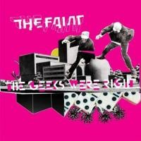 Purchase The Faint - The Geeks Were Right