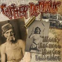 Purchase The Gutter Demons - Misery, Madness & Murder Lullabies