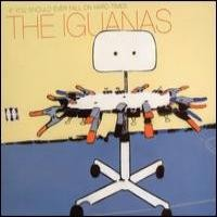 Purchase The Iguanas - If You Should Ever Fall On Hard Times