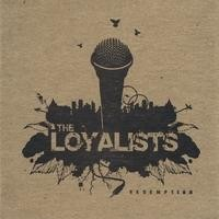 Purchase The Loyalists - Redemption