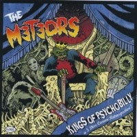 Purchase The Meteors - The Kings Of Psychobilly CD1