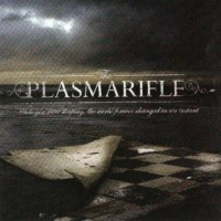 Purchase The Plasmarifle - While You Were Sleeping, The World Changed In An Instant