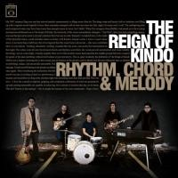 Purchase The Reign Of Kindo - Rhythm, Chord & Melody