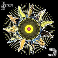 Purchase The Shortwave Set - Replica Sun Machine