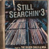 Purchase The Silver Child & MSA - Still Searchin' 3