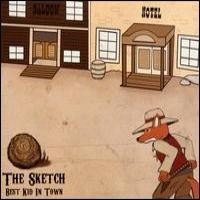 Purchase The Sketch - Best Kid In Town