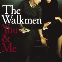 Purchase The Walkmen - You & Me