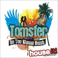 Purchase Tomster - Do You Wanna Bump