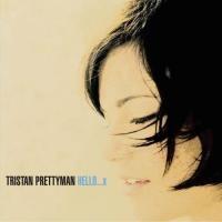 Purchase Tristan Prettyman - Hello...X (Japan Version)