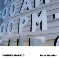 Purchase Vandermark 5 - Beat Reader