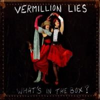 Purchase Vermillion Lies - What's In The Box