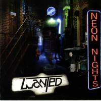 Purchase W.A.N.T.E.D. - Neon Nights