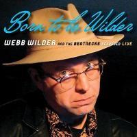 Purchase Webb Wilder - Born To Be Wilder
