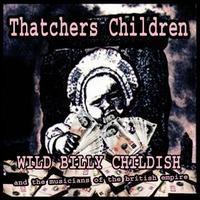 Purchase wild billy childish & the musicians of the british empire - Thatcher's Children