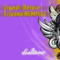 Purchase Signal Deluxe - Tijuana Remixes
