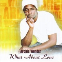 Purchase Archie Wonder - What About Love