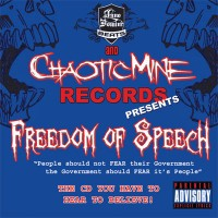 Purchase Chaotic Mine Records Presents - Freedom Of Speech