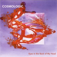 Purchase Cosmologic - Eyes In The Back Of My Head