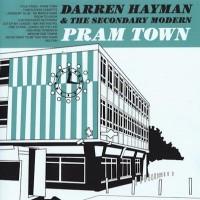 Purchase Darren Hayman & The Secondary Modern - Pram Town