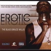 Purchase Erotic-D - The Black Bruce Willis