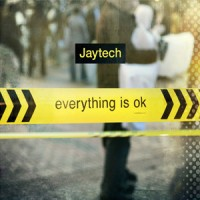 Purchase Jaytech - Everything Is Ok