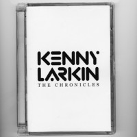 Purchase Kenny Larkin - The Chronicles CD1