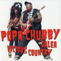Purchase Popa Chubby With Galea - Vicious Country