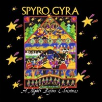 Purchase Spyro Gyra - A Night Before Christmas