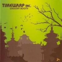 Purchase Timewarp Inc - Groovy Booty