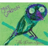 Purchase Mike Gordon - The Green Sparrow