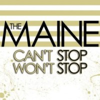 Purchase The Maine - Can't Stop, Won't Stop