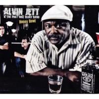 Purchase Alvin Jett & The Phat Noiz Blues Band - Honey Bowl