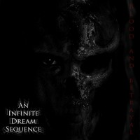 Purchase An Infinite Dream Sequence - Blood and Betrayal (Demo)