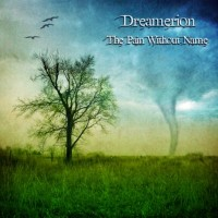 Purchase Dreamerion - The Pain Without Name