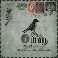 Purchase Dredg - The Pariah, The Parrot, The Delusion