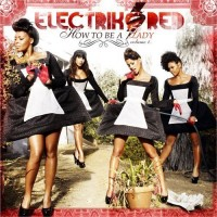 Purchase Electrik Red - How To Be A Lady Volume 1