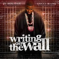 Purchase Gucci Mane - Writing On The Wall