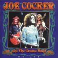 Purchase Joe Cocker & The Grease Band - On Air