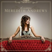 Purchase Meredith Andrews - The Invitation