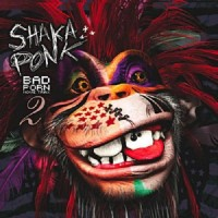 Purchase Shaka Ponk - Bad Porn Movie Trax