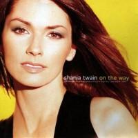 Purchase Shania Twain - On the Way
