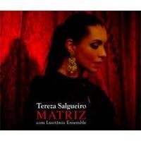 Purchase Tereza Salgueiro - Matriz (Com Lusitania Ensemble)